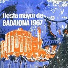 Folletos de turismo: PROGRAMA FIESTA MAYOR BADALONA 1967. Lote 49589326