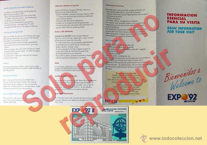 EXPO-SEVILLA LOTE FOLLETO PLANO Y ENTRADA A LA EXPOSICION UNIVERSAL DE SEVILLA AÑO 1992 (Coleccionismo - Folletos de Turismo)
