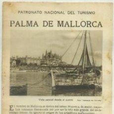 Foglietti di turismo: FOLLETO TURISTICO DE PALMA DE MALLORCA . PATRONATO NACIONAL DEL TURISMO A-FOTUR-0512. Lote 70076469