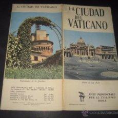 Folletos de turismo: FOLLETO TURISMO LA CIUDAD DEL VATICANO 1960. Lote 50077121