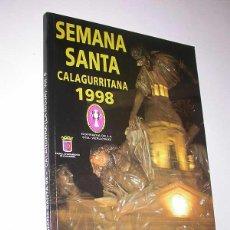 Folletos de turismo: SEMANA SANTA CALAGURRITANA, 1998. PROGRAMA OFICIAL DE LA COFRADÍA DE LA STA. VERA CRUZ. CALAHORRA.. Lote 50116880