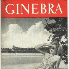 Folletos de turismo: ANTIGUO FOLLETO PUBLICITARIO DE GINEBRA, 1948. PRECIOSO | HISTÓRICO.. Lote 50166524