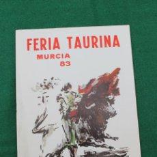 Folletos de turismo: PROGRAMA FERIA TAURINA MURCIA 1983, PORTADA ALMODOVAR. Lote 50243125