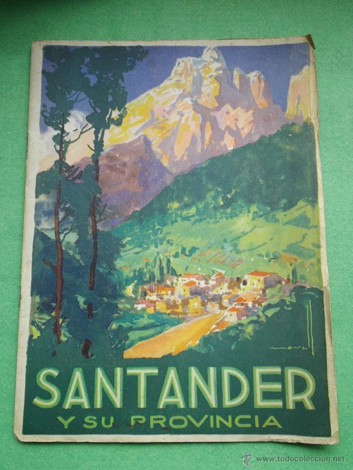 PRECIOSO FOLLETO SANTANDER Y SU PROVINCIA ORIGINAL AÑOS 30-40 PUBLICIDAD TURISMO CANTABRIA ALTAMIRA (Coleccionismo - Folletos de Turismo)