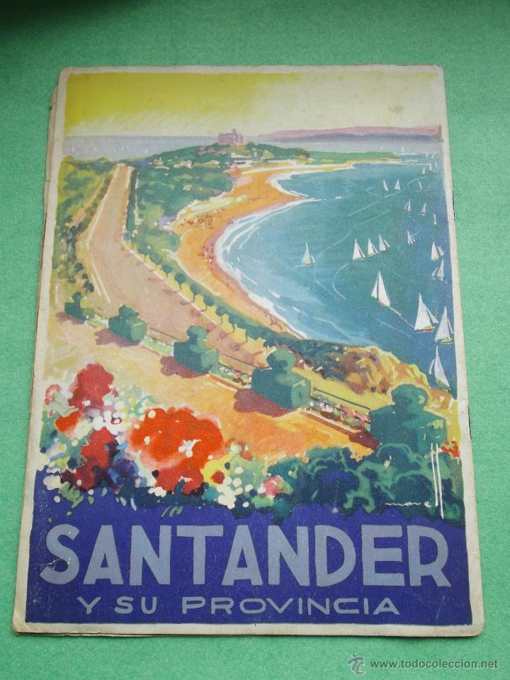 Folletos de turismo: Precioso folleto Santander y su provincia original años 30-40 publicidad turismo Cantabria Altamira - Foto 2 - 50269524