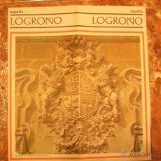 Folletos de turismo: LOGROÑO - FOLLETO TURISMO - IMPECABLE - AÑOS 70. Lote 50436657