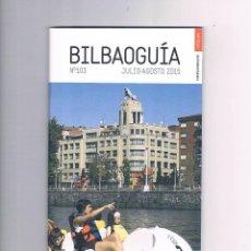 Folletos de turismo: FOLLETO GUÍA DE TURISMO DE BILBAO BILBAOGUÍA Nº 103 JULIO AGOSTO 2015. Lote 50702270