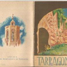 Folletos de turismo: TARRAGONA MONUMENTAL 1930 GUIA TURISTICA Y PLANO CIUDAD ILUSTRADA DIBUJOS J. BELLA CUATRO IDIOMAS. Lote 50746061