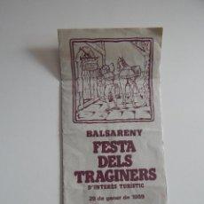 Folletos de turismo: BALSARENY FESTA DELS TRAGINERS D´INTERÈS TURÍSTIC - 29 DE GENER DE 1989. Lote 51104452