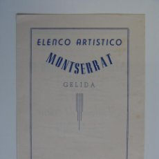 Folletos de turismo: PROGRAMA ELENCO ARTISTICO MONTSERRAT GELIDA 1948. Lote 51110094