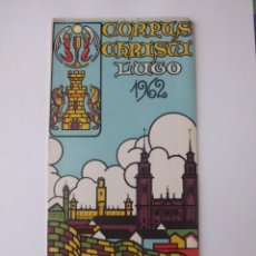 Folletos de turismo: PROGRAMA CORPUS CRISTI 1962- LUGO. GALICIA.. Lote 51373036