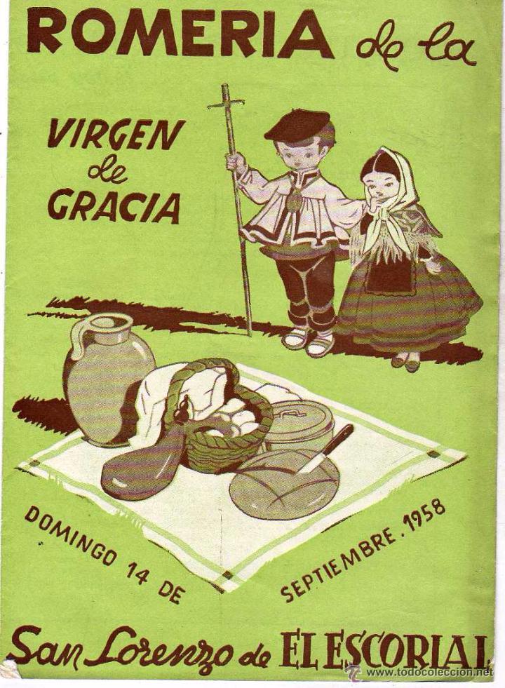CUADRIPTICO, ROMERÍA DE LA VIRGEN DE GRACIA. SAN LORENZO DE EL ESCORIAL. 1958 (Coleccionismo - Folletos de Turismo)