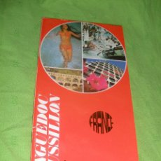 Folletos de turismo: FOLLETO DE TURISMO,LANGUEDOC ROUSSILLON,FRANCIA.AÑOS 70.. Lote 51639430