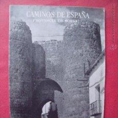 Folletos de turismo: CAMINOS DE ESPAÑA.-COMPAÑIA ESPAÑOLA DE PENICILINA.-RUTA 26.-MEDINACELI.-ALMAZAN.-EL BURGO DE OSMA.. Lote 51794539