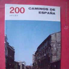 Folletos de turismo: CAMINOS DE ESPAÑA.-COMPAÑIA ESPAÑOLA DE PENICILINA.-RUTA 200.-AVILES.. Lote 51810599
