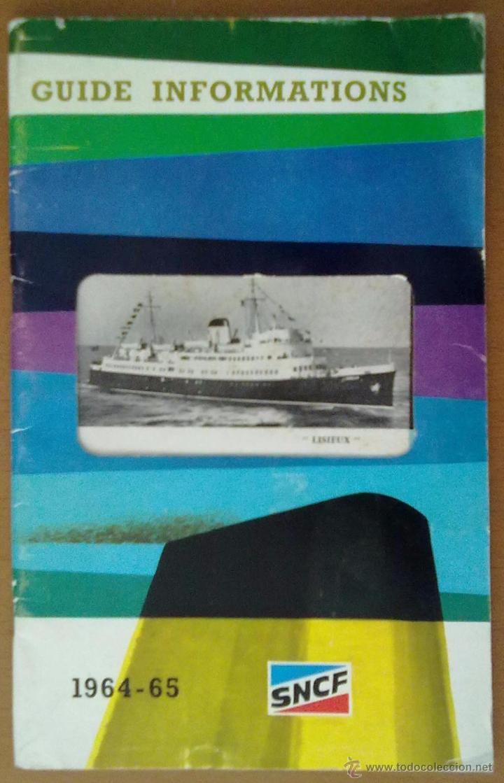 FOLLETO SNCP 1964 1985 GUIA DE INFORMACIONES ABUNDANTE PUBLICIDAD DE EPOCA TABACO Y LICORES (Coleccionismo - Folletos de Turismo)