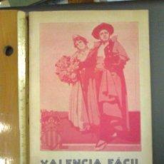 Folletos de turismo: VALENCIA FÁCIL. GUIA PRÁCTICA DE VALENCIA. PRIMERA EDICION. PUBLICIDAD, INFORMACION, IMÁGENES.. Lote 52674953