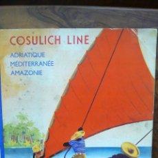 Folletos de turismo: COSULICH LINE. ADRIATIQUE, MÉDITERRANÉE, AMAZONIE. C. 1935. BARCOS TRANSATLÁNTICOSS. . Lote 52844787