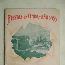 Folletos de turismo: FIESTAS EN ONDA .PROGRAMA OFICIAL AÑO 1953.-321. Lote 53056241