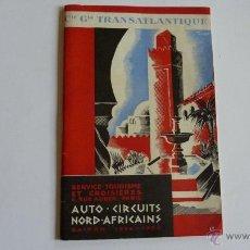 Folletos de turismo: GUÍA TURÍSTICA NORTE AFRICANO 1934-1935 TRANSATLATIQUE AUTO CIRCUITS NORD AFRIKAINS. Lote 53404116
