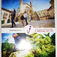 Folletos de turismo: FOLLETO TURÍSTICO INFORMATIVO VILAFRANCA DEL PENEDÈS.EN CATALÁN. Lote 53550381