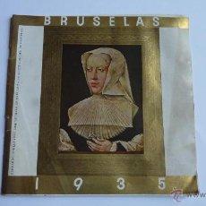 Folletos de turismo: BRUSELAS FOLLETO TURÍSTICO EXPOSICIÓN UNIVERSAL 1935. Lote 53556902