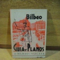 Folletos de turismo: BILBAO - GUIA Y PLANOS. Lote 53582014