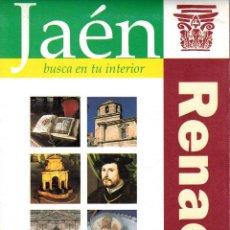 Folletos de turismo: JAÉN, BUSCA EN TU INTERIOR. RENACIMIENTO. JAÉN PARAISO INTERIOR.. Lote 53866218