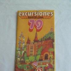 Folletos de turismo: FOLLETO EXCURSIONES BARCELONA 1979.JULIA TOURS S.A. - TOTALMENTE NUEVO. Lote 54066150