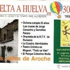 Folletos de turismo: LA VUELTA A HUELVA EN 30 DÍAS. GUÍA MENSUAL PARA EL OCIO Y EL TIEMPO LIBRE. NOVIEMBRE, 1994.. Lote 54123400