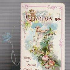 Folletos de turismo: GRANADA 1906.PROGRAMA OFICIAL DE LAS FIESTAS DE CORPUS CHRISTI Y FERIA REAL.. Lote 54617968