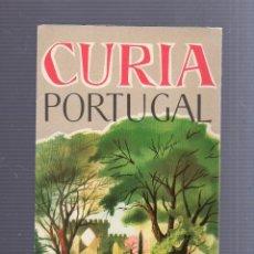 Folletos de turismo: FOLLETO TURISTICO. CURIA. PORTUGAL. UN ESCENARIO APACIBLE PARA SUS VACACIONES. Lote 54688601