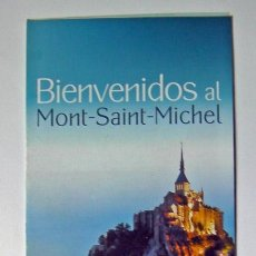 Folletos de turismo: FRANCIA, FOLLETO CASTILLO MONTE SAN MICHEL CON LA COMPRA DEL FOLLETO REGALO LA ENTRADA. Lote 54709969