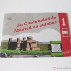 Folletos de turismo: FOLLETO CON RUTAS Y AUTOBUSES - LA COMUNIDAD DE MADRID EN AUTOBUS - MAYO DE 1994. Lote 54713022