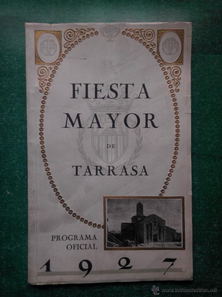 PROGRAMA OFICIAL ' FIESTA MAYOR DE TARRASA 1927 ' (Coleccionismo - Folletos de Turismo)