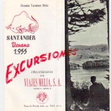 Foglietti di turismo: SANTANDER. EXCURSIONES. VERANO 1955. VIAJES MELIÁ. ALTAMIRA.. Lote 55084805