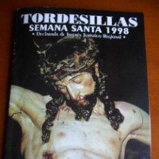 Folletos de turismo: FOLLETO SEMANA SANTA TORDESILLAS ( VALLADOLID ) 1998. Lote 55110276