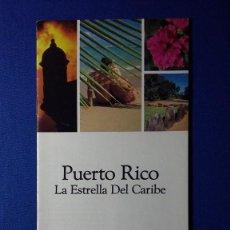 Folletos de turismo: FOLLETO PUERTO RICO LA ESTRELLA DEL CARIBE . Lote 55581258
