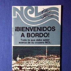 Folletos de turismo: FOLLETO NCL BIENVENIDOS A BORDO. Lote 55585388