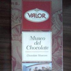 Folletos de turismo: MUSEO DEL CHOCOLATE VALOR EN ESPAÑOL, INGLES Y FRANCES CON HORARIOS DE VISITA. Lote 55790663