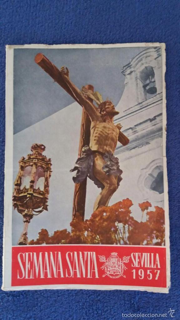 SEMANA SANTA SEVILLA 1957 / HORARIO E ITINERARIO OFICIAL DE LAS COFRADÍAS... (Coleccionismo - Folletos de Turismo)