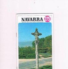Folletos de turismo: CRUCEROS (II) 275 TEMAS DE CULTURA POPULAR DIPUTACIÓN FORAL DE NAVARRA 1976. Lote 56248058