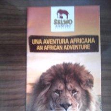 Folletos de turismo: SELWO UNA AVENTURA AFRICANA EN ESTEPONA, MALAGA. ESPAÑOL, INGLES, FRANCES, ALEMAN Y RUSO. Lote 56387745