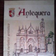 Folletos de turismo: ANTEQUERA - MAPA TURISTICO ARTISTICO. Lote 101211203