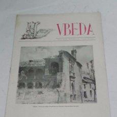 Folletos de turismo: REVISTA UBEDA, JAEN, JULIO DE 1951, NUM.19, TIENE 18 PAG. CON MUCHISIMAS FOTOGRAFIAS, MIDE 30,5 X 21. Lote 56438200