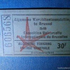 Folletos de turismo: ENTRADA - EXPOSICIÓN UNIVERSAL DE BRUSELAS 1958 - 30 F - 606568 -. Lote 56551525