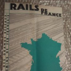Folletos de turismo: RAILS DE FRANCE. 1934. Lote 56831604