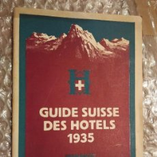 Folletos de turismo: GUIDE SUISSE DES HOTELS 1935. Lote 56832149