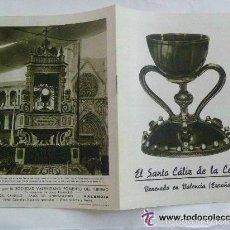 Folletos de turismo: FOLLETO TURISTICO: ¨ EL SANTO CALIZ DE LA CENA¨ , AÑOS 50 . FOTOS ANTIGUAS. IMPRIME : FOURNIER. Lote 180402983
