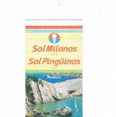 Folletos de turismo: FOLLETO TURISMO SOL MILANOS SOL PINGUINOS MENORCA. Lote 56852816